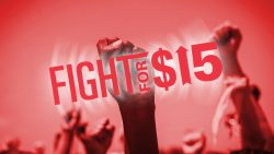 Fight for $15: Organizing for a Living Wage