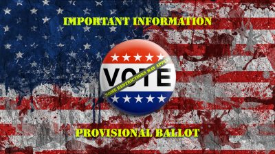 Provisional Ballot: What you need to know if you are told you are ineligible to vote on election day